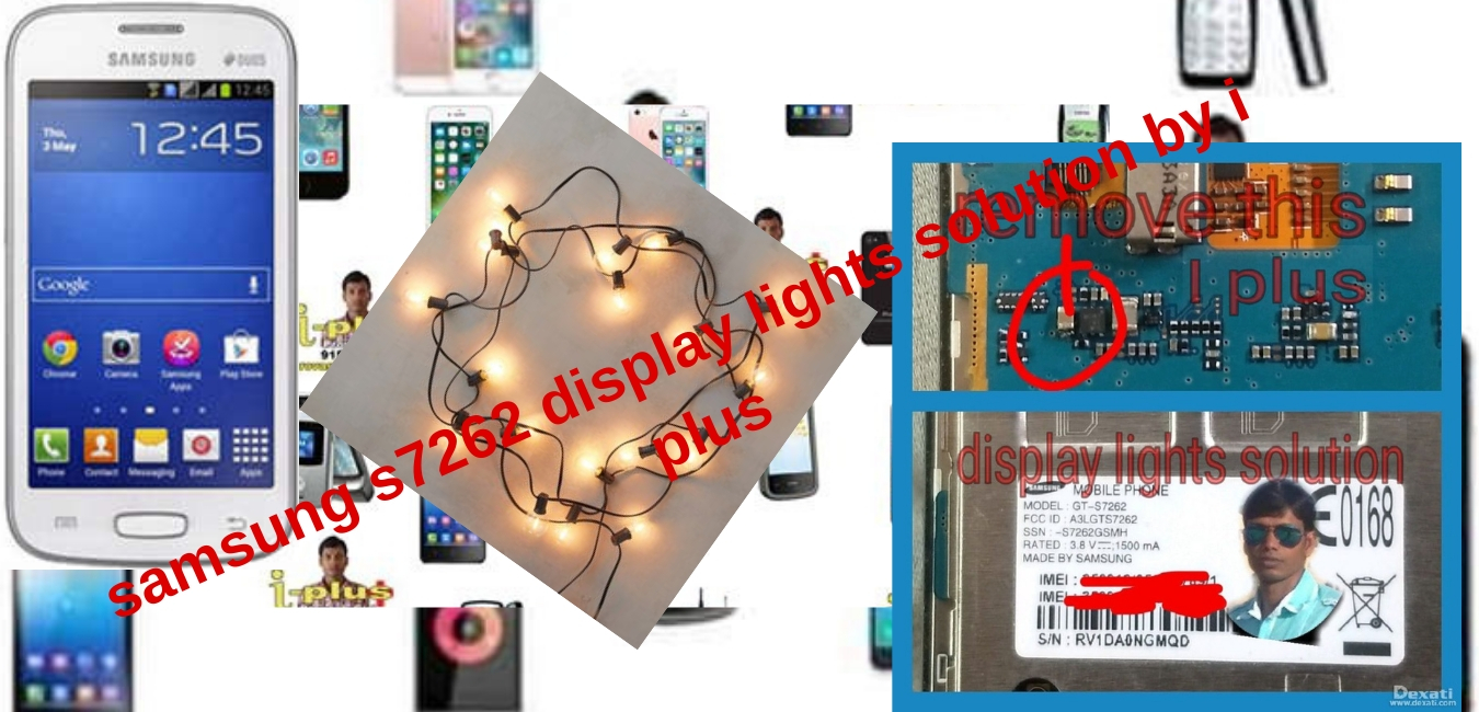 samsung s7262 display lights solution by i plus